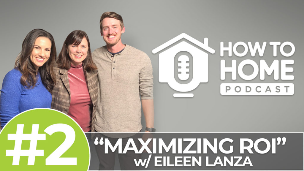 Maximizing ROI & Selling Your Home